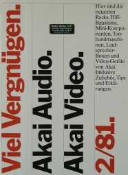Akai Viel Vergnügen. Akai Audio. Akai Video. 2/81. Prospekt / Katalog