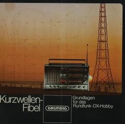 Grundig Kurzwellen-Fibel Prospekt / Katalog