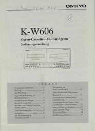Onkyo K-W 606 Bedienungsanleitung