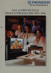 Pioneer Das Audiovisuelle Produktprogramm 1995-1996 Prospekt / Katalog